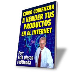Cómo Comenzar A Vender Tus Productos En El Internet